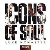 Icons of Soul, Vol. 1 by Luke McMaster