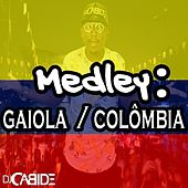 Medley: Gaiola / Colômbia de DJ Cabide