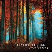 Everlasting von Heathcote Hill