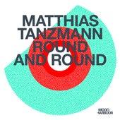 Round and Round de Matthias Tanzmann
