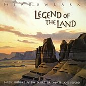 Legend of the Land van Meadowlark