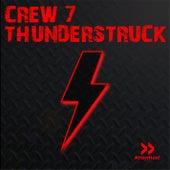 Thunderstruck by Crew 7