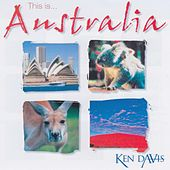 This Is Australia by Ken Davis