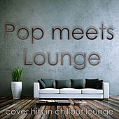 Pop Meets Lounge (Cover Hits in Chillout Lounge) by Smood