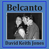 Belcanto de David Keith Jones