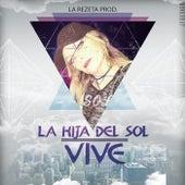 Vive von La Hija del Sol
