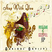 Stay with You by Various Artists