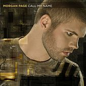 Call My Name de Morgan Page