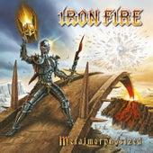 Metalmorphosized by Iron Fire