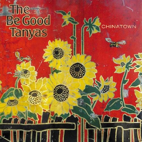 Chinatown by Be Good Tanyas