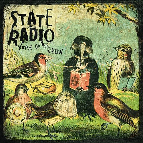 Year of the Crow by State Radio