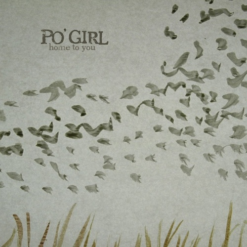 Home To You by Po' Girl