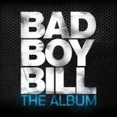 The Album de Bad Boy Bill