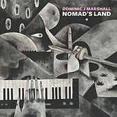 Nomad's Land by Dominic J Marshall