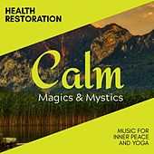 Health Restoration - Music for Inner Peace and Yoga de Various Artists