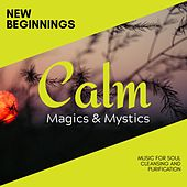 New Beginnings - Music for Soul Cleansing and Purification de Various Artists