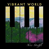 Vibrant World de Nic Steffl