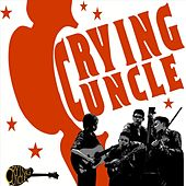 Crying Uncle by Crying Uncle Bluegrass Band