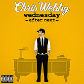 Wednesday After Next de Chris Webby