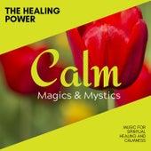 The Healing Power - Music for Spiritual Healing and Calmness de Various Artists