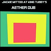 Aether Dub de Jackie Mittoo