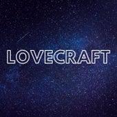 Lovecraft by Lovecraft