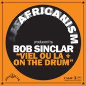 Viel Ou La + On The Drum von Bob Sinclar