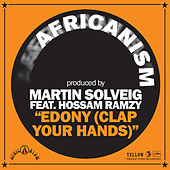 Edony (Clap Your Hands) by Martin Solveig