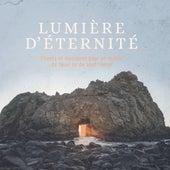 Lumière d'éternité by Various Artists