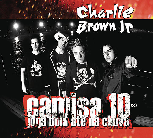 Camisa 10 joga bola até na chuva de Charlie Brown Jr.