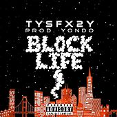 Block Life (feat. 2Y) von Tysf