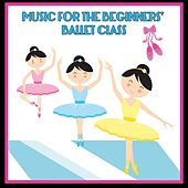 Music for the Beginners' Ballet Class von Kimbo Children's Music