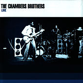 Live by The Chambers Brothers