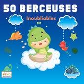 50 Berceuses inoubliables de Artistes Divers