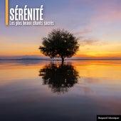 Sérénité - Les plus beaux chants sacrés de Various Artists