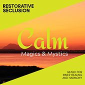 Restorative Seclusion - Music for Inner Healing and Harmony de Various Artists