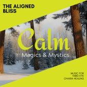 The Aligned Bliss - Music for Third Eye Chakra Healing de Various Artists