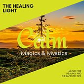 The Healing Light - Music for Healing and Therapeutic Spa de Various Artists