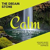 The Dream Stone - Healing Music for Love and Happiness de Various Artists