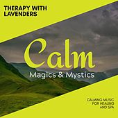 Therapy with Lavenders - Calming Music for Healing and Spa de Various Artists