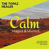 The Topaz Healer - Healing Music for Spirituality and Peace de Various Artists
