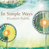 In Simple Ways de Elizabeth Padilla