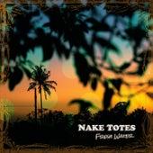 Fresh Water by Nake Totes
