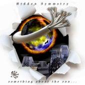 Something About the Sun... de Hidden Symmetry