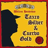 Taxco Silver and Cuervo Gold by Willem Hendrikse