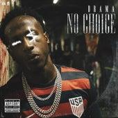 No Choice de Drama