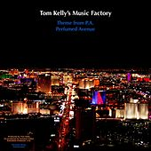 Theme from P.A. / Perfumed Avenue by Tom Kelly's Music Factory