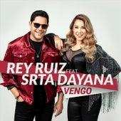 Vengo (feat. Srta. Dayana) by Rey Ruiz