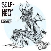 Sick on a Saturday by Self Help