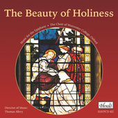 The Beauty of Holiness: Music for the Epiphany von Choir of Worcester College